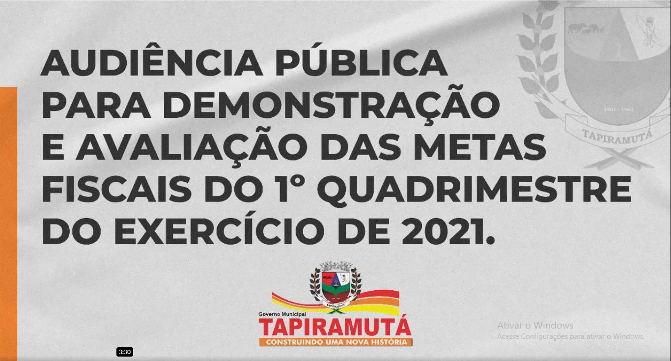 Audiência Pública apresentou demonstração e avaliação das metas fiscais do 1º Quadrimestre do exercício de 2021